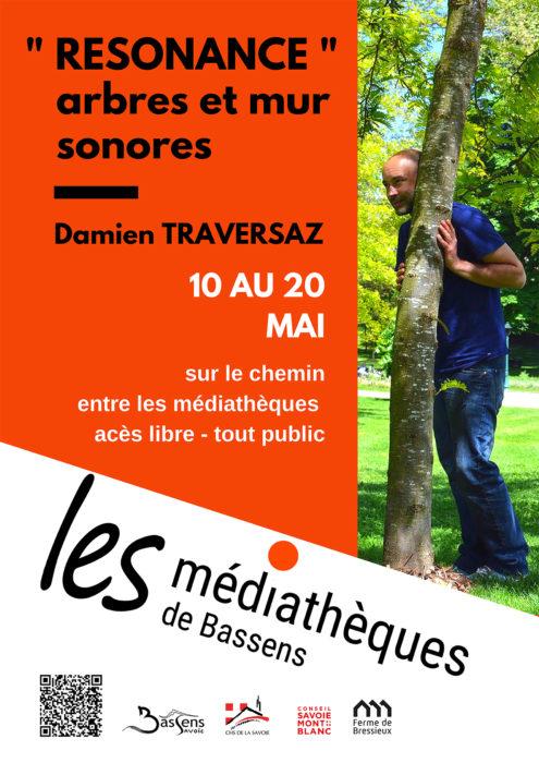 «Résonance» arbres et mur sonores Damien Traversaz
